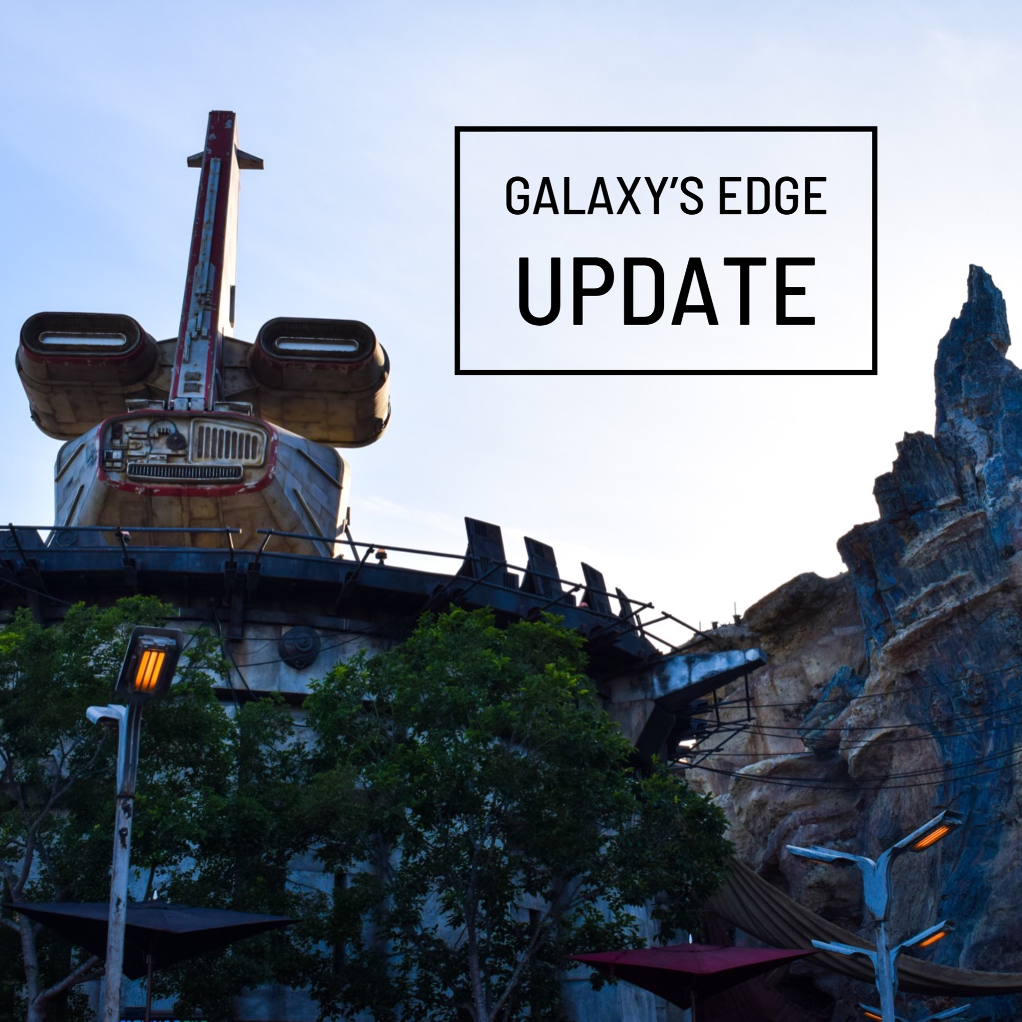 Star Wars: Galaxy's Edge Update - Docking Bay 7 & Oga's Cantina Re-Opening, Legacy Lightsaber Stock, and more!