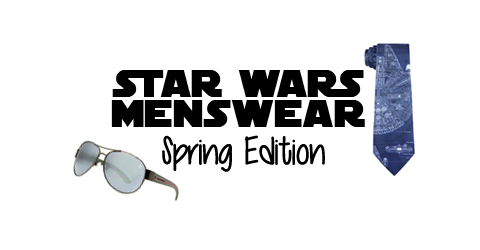 Star Wars Menswear: Spring Edition | Anakin and His Angel